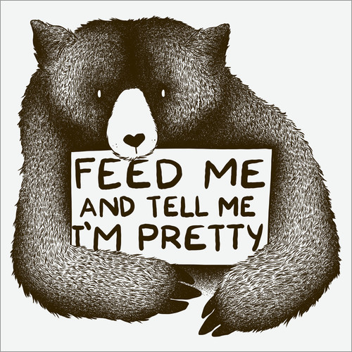 Wall Stickers Feed Me And Tell Me I'm Pretty Bear