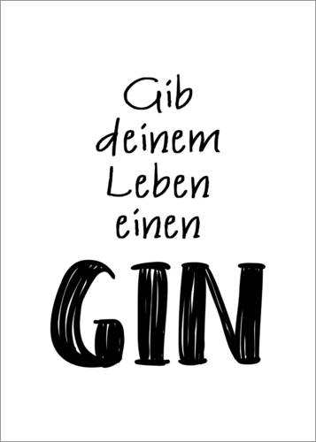 Poster Give your life a gin