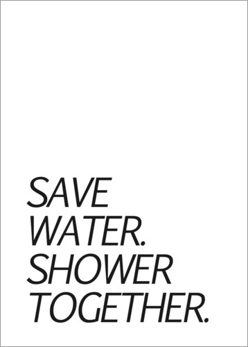 Premium poster Save water & shower together