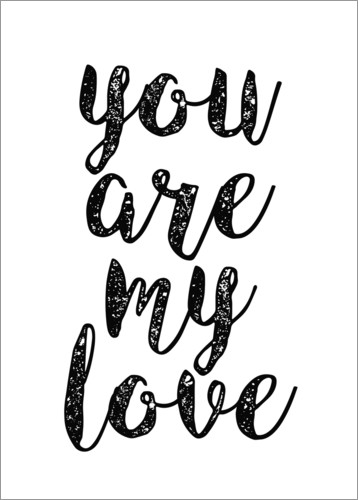 Premium poster You are my love