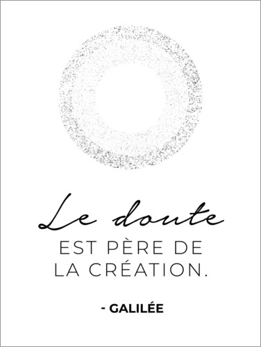Premium poster Doubt is the father of invention (French)