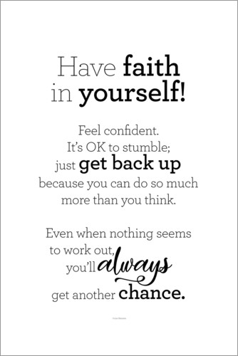 Premium poster Have faith in yourself