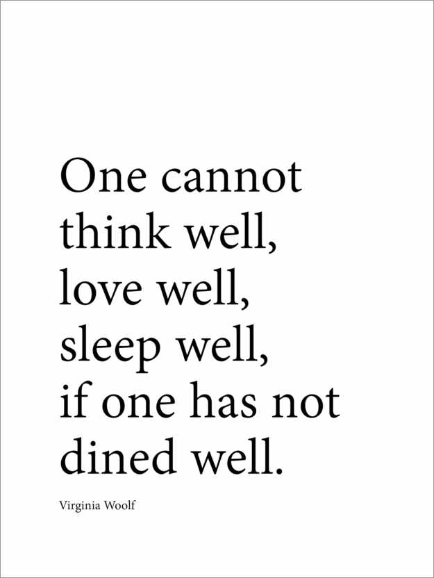 Premium poster Dine well - Virginia Woolf quote