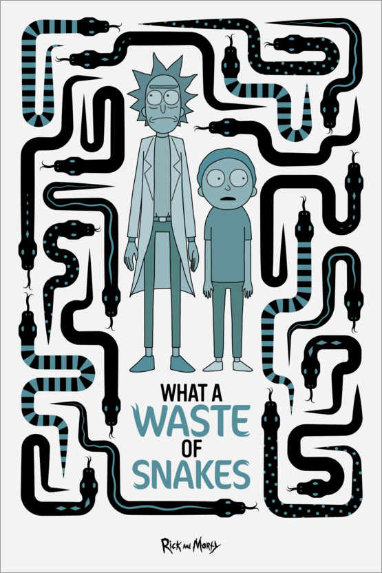 Premium poster Rick and Morty - Waste of Snakes