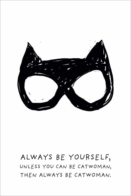 Premium poster Always be yourself - Always be Catwoman