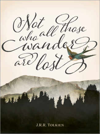Premium poster  Not all those who wander are lost, Tolkien - Amelia Gier
