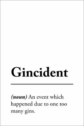 Premium poster Gincident Definition