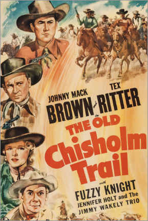 Premium poster  The Old Chisholm Trail - Entertainment Collection