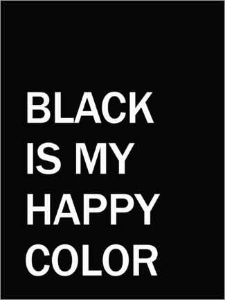 Premium poster Black is my happy colour