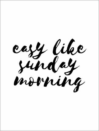 Premium poster  Easy like sunday morning - Michael Tarassow