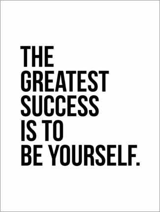 Premium poster The greatest success is to be yourself