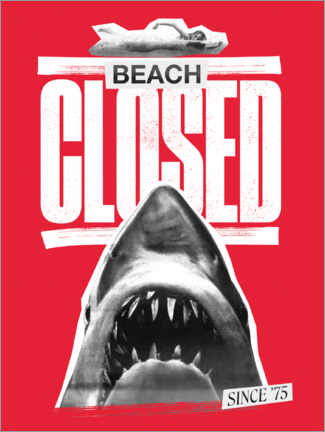 Premium poster  Beach closed since 1975
