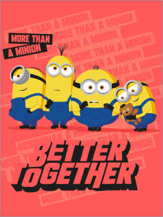 Premium poster  Minions Better Together