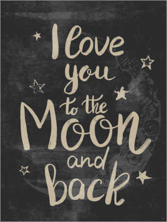 Premium poster I love you to the moon and back