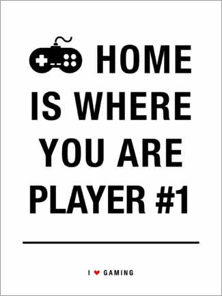 Premium poster Home is where you are player 1