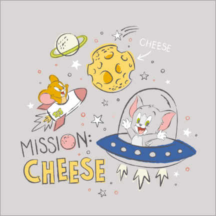 Premium poster  Tom & Jerry - Mission Cheese
