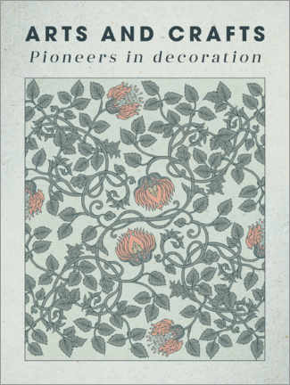 Premium poster Arts and Crafts - Pioneers in decoration I