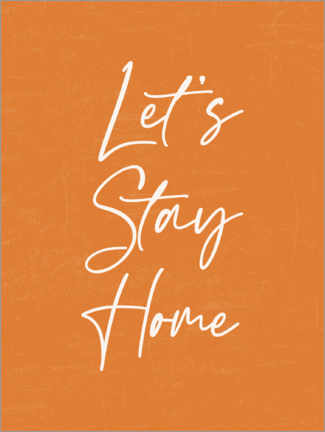 Wood print  Let's Stay Home - TAlex