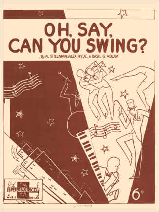 Premium poster  JAZZ - 'Oh, Say, Can You Swing?