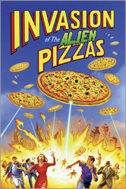 Gareth Williams - Invasion of the alien pizzas