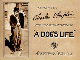 A Dogs Life, Charlie Chaplin poster Photo 1918