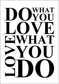 Zeit-Raum-Kunstdrucke - Do what you love