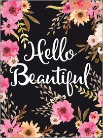 Nory Glory Prints - Hello beautiful quote watercolor floral art