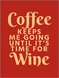 Creative Angel - Coffee Keeps Me Going Until It's Time For Wine Crimson