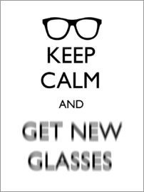 Mod Pop Deco - Keep Calm and Get New Glasses white11x14