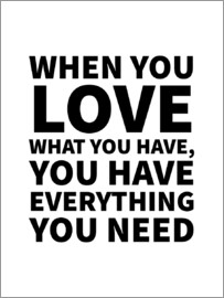 Creative Angel - When You Love What You Have, You Have Everything You Need