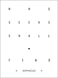 dear dear - Who seeks shall find - Sophocles
