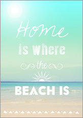 Gallery print  Home is where the beach is - GreenNest