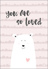 Gallery print  You are so loved - m.belle