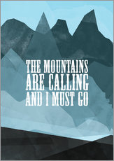 Gallery print  The mountains are calling - RNDMS