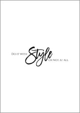 Gallery print  Do it with style - Stephanie Wünsche