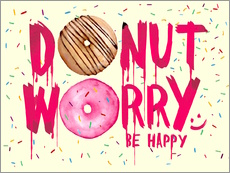 Gallery print  Donut worry be happy sweet art - Nory Glory Prints