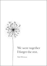 Gallery print  We were together (Whitman Quote) - RNDMS