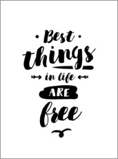 Gallery print  Best things in life are free - dear dear