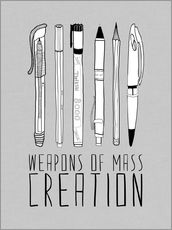 Gallery print  Weapons Of Mass Creation - Grey - Bianca Green