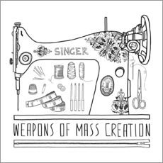Gallery print  Weapons Of Mass Creation - Sewing - Bianca Green