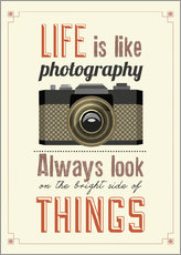Gallery Print  Life is photography