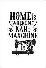 Wall Stickers  Home is Nähmaschine - Andrea Haase