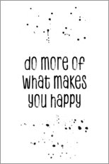 Wall Stickers  TEXT ART Do more of what makes you happy - Melanie Viola
