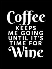 Wall sticker  Coffee Keeps Me Going Until It's Time For Wine Black - Creative Angel