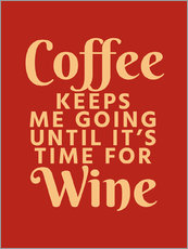 Wall sticker  Coffee Keeps Me Going Until It's Time For Wine Crimson - Creative Angel