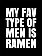 Gallery print  My Favourite Type of Men is Ramen - Creative Angel