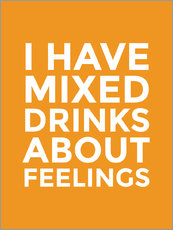 Wall sticker  I Have Mixed Drinks About Feelings - Creative Angel