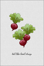 Gallery print  Let The Beet Drop - Orara Studio