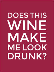 Wall sticker  Does This Wine Make Me Look Drunk (Red Wine) - Creative Angel