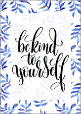 Gallery print  Be kind to yourself - Typobox